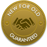 New for old Guaranteed